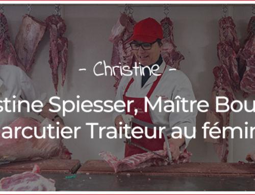 Christine Spiesser, Maître Boucher Charcutier Traiteur au féminin