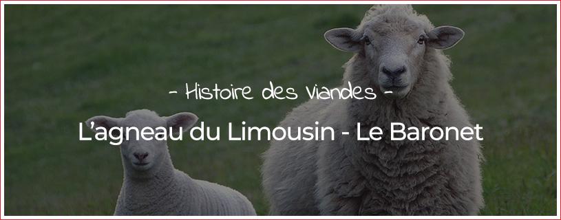 Agneau Limousin - Le Baronet