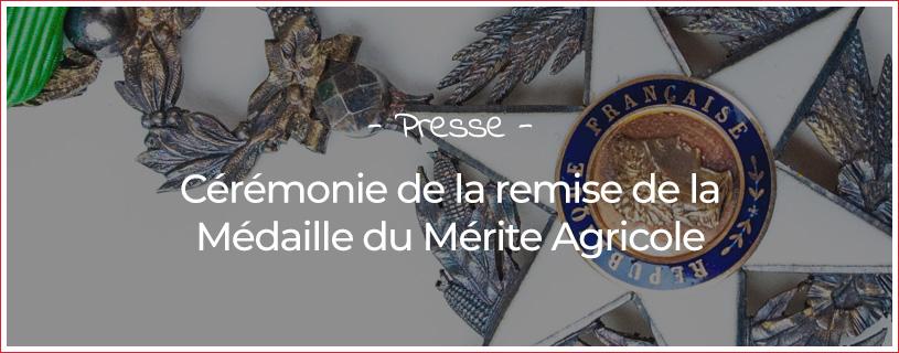 Cérémonie de remise de la Médaille du Mérite Agricole