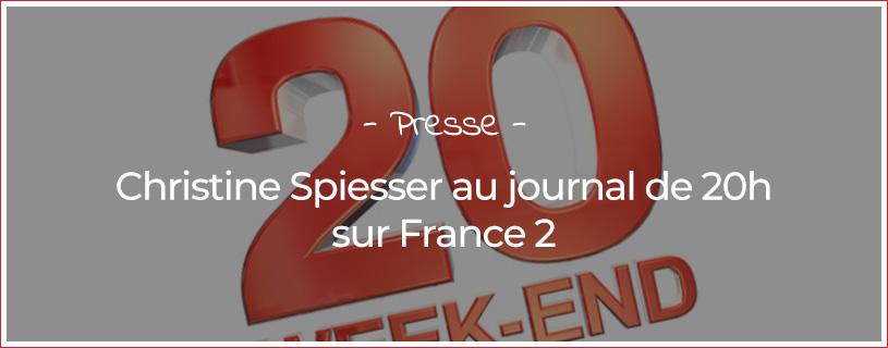 Christine Spiesser dans le journal de France 2