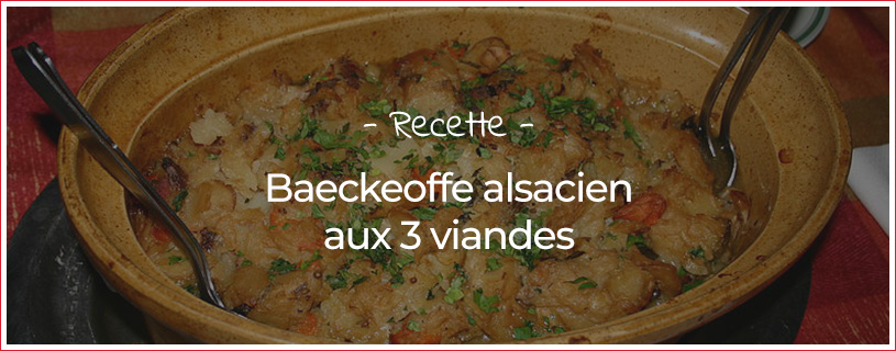 Recette du Baeckeoffe Alsacien aux 3 viandes